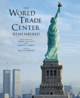 World Trade Center Remembered