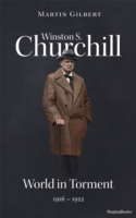 Winston S. Churchill: World in Torment,
