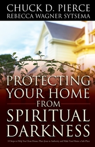 Protecting Your Home from Spiritual Dark