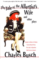 Tale of the Allergist's Wife and Other P