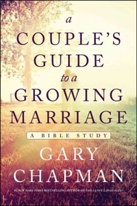 COUPLES GUIDE TO A GROWING MARRIAGE