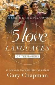 5 LOVE LANGUAGES OF TEENAGERS THE