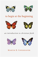 To Begin at the Beginning