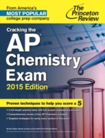 Cracking the AP Chemistry Exam, 2015 Edi