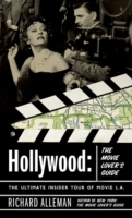 Hollywood: The Movie Lover's Guide