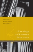 Theology for Christian Education