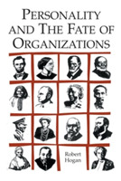Personality and the Fate of Organization