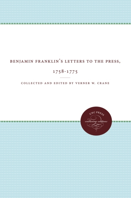 Benjamin Franklin's Letters to the Press
