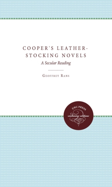 Cooper's Leather-Stocking Novels