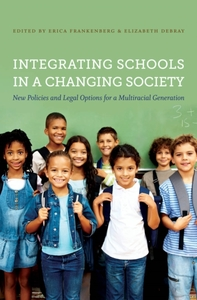 Integrating Schools in a Changing Societ