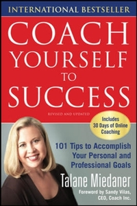 Coach Yourself to Success, Revised and U