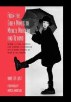 From the Greek Mimes to Marcel Marceau a