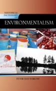 Historical Dictionary of Environmentalis
