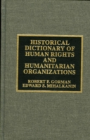 Historical Dictionary of Human Rights an