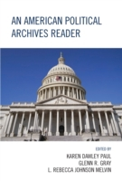 American Political Archives Reader