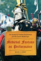 Medieval Fantasy as Performance