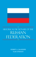 Historical Dictionary of the Russian Fed