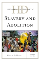 Historical Dictionary of Slavery and Abo