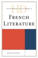 Historical Dictionary of French Literatu