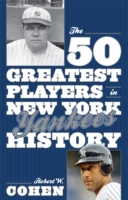 50 Greatest Players in New York Yankees