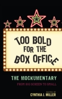 Too Bold for the Box Office