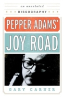 Pepper Adams' Joy Road