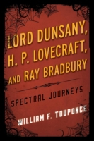 Lord Dunsany, H.P. Lovecraft, and Ray Br