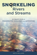 Snorkeling Rivers and Streams