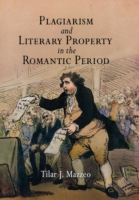 Plagiarism and Literary Property in the