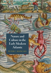Nature and Culture in the Early Modern A