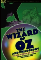 Wizard of Oz and Philosophy