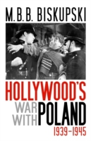 Hollywood's War with Poland, 1939-1945