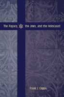 Papacy, the Jews, and the Holocaust