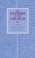 Commentary on Matthew (The Fathers of th