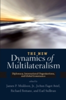 New Dynamics of Multilateralism