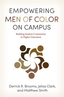 Empowering Men of Color on Campus