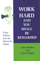 Work Hard and You Shall Be Rewarded