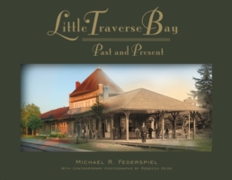 Little Traverse Bay, Past and Present
