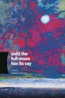 Until the Full Moon Has Its Say