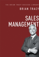 Sales Management (The Brian Tracy Succes