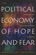 Political Economy of Hope and Fear
