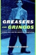 Greasers and Gringos