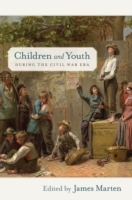 Children and Youth during the Civil War