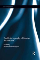 The Historiography of Persian Architectu