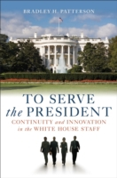 To Serve the President