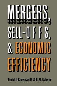 Mergers, Sell-Offs, and Economic Efficie