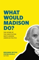What Would Madison Do?