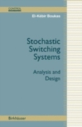 Stochastic Switching Systems