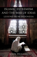 Islamic Extremism and the War of Ideas