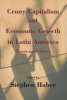 Crony Capitalism and Economic Growth in